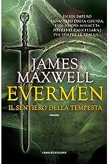 Evermen. Il sentiero della tempesta (Fanucci Editore) (Italian Edition) Kindle Edition