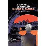 Io sono il castigo: Un caso per Manrico Spinori (Einaudi. Stile libero big)