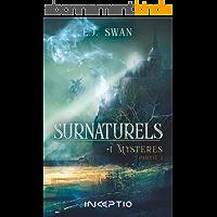 Surnaturels: #1Mystères Partie 1