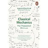 Hrabovsky, G: Classical Mechanics: The Theoretical Minimum