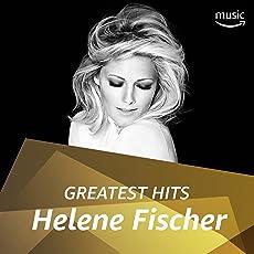 Helene Fischer: Greatest Hits