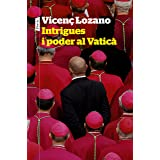 Intrigues i poder al Vaticà (P.VISIONS) (Catalan Edition)
