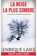 La neige la plus sombre (French Edition) Versión Kindle