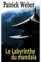 Le Labyrinthe du mandala Format Kindle