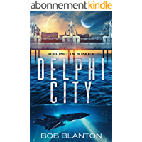 Delphi City (Delphi in Space Book 2) (English Edition)