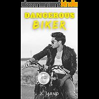 Dangerous Biker (Intégrale tomes 1 & 2)