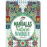 Livre de Coloriage Adultes Mandalas Anti-Stress Nature Magique: le Premier Cahier de Coloriage sur Papier Artiste au Format A
