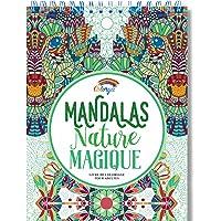 Livre de Coloriage Adultes Mandalas Anti-Stress Nature Magique: le Premier Cahier de Coloriage sur Papier Artiste au…