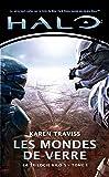 Halo, La Trilogie Kilo 5, Tome 1: Les Mondes de verre