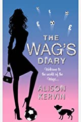 The WAG's Diary Kindle Edition