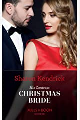 His Contract Christmas Bride (Mills & Boon Modern) (Conveniently Wed!, Book 23) Kindle Edition