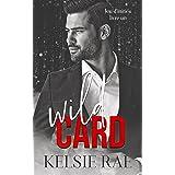 Wild Card: une romance dans la mafia (Jeu d'initiés t. 1)