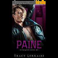 Paine: Une idylle au lycée : de la haine à l'amour (Rosewood Boys t. 2)
