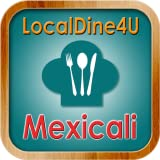 Restaurants in Mexicali, Mexico!