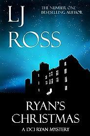 Ryan's Christmas: A DCI Ryan Mystery (The DCI Ryan Mysteries Book 15) (English Edition)