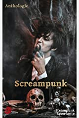 Screampunk (Fragments de Lune) (French Edition) Kindle Edition