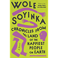 Chronicles from the Land of the Happiest People on Earth: A Novel (English Edition)