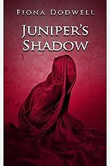Juniper's Shadow Kindle Edition