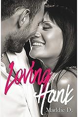 Loving Hank Format Kindle