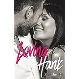Loving Hank (Love t. 3)