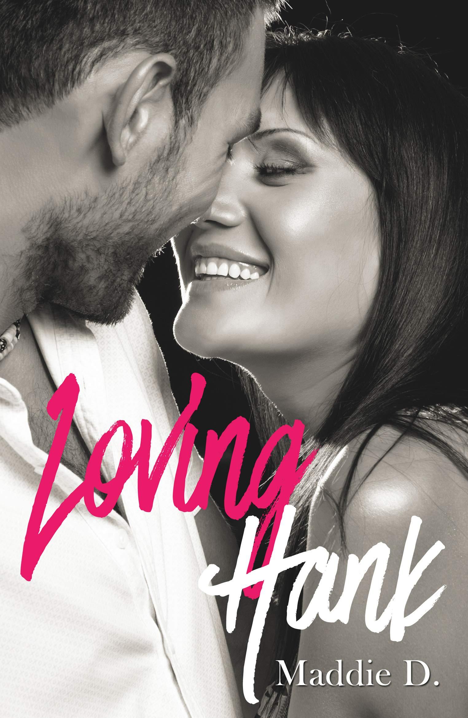Loving Hank por Maddie D.