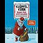 Morgen, Klufti, wird's was geben: Eine Weihnachtsgeschichte (German Edition)