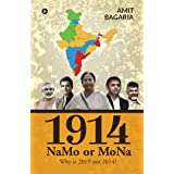 1914: NaMo or MoNa : Why is 2019  not 2014?