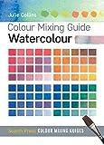 Colour Mixing Guide: Watercolour (Colour Mixing Guides)