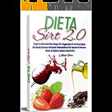 Dieta Sirt 2.0; Scopri La Dieta Del Gene Magro Per Raggiungere Il Tuo Peso Ideale Bruciando Grassi e Attivando Il…