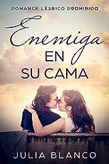 Enemiga en su Cama: Romance Lésbico Prohibido (Novela Romántica Homosexual) Versión Kindle