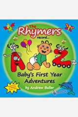 The Rhymers record... Baby's First Year Adventures Kindle Edition