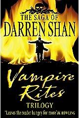 Vampire Rites Trilogy (The Saga of Darren Shan) Kindle Edition