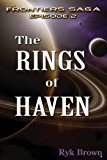 """Ep.#2 - """"The Rings of Haven"""" (The Frontiers Saga) (English Edition)"""