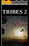 Tribes 2: Die Wildnis