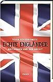 Echte Engländer: Britannien nach dem Brexit