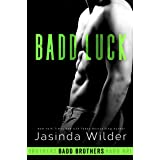 Badd Luck (The Badd Brothers Book 5) (English Edition)