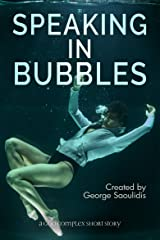 Speaking in Bubbles (God Complex Universe) (English Edition) Formato Kindle