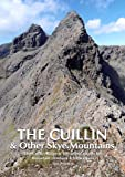 The Cuillin & Other Skye Mountains: The Cuillin Ridge &100 selected routes for mountain climbers & hillwalkers.