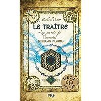 Les secrets de l'immortel Nicolas Flamel - Tome 05: Le traître (5)