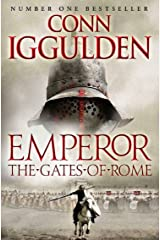 Emperor: The Gates of Rome (Emperor Series Book 1) Kindle Edition