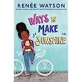 Ways to Make Sunshine: 1 (A Ryan Hart Story, 1)