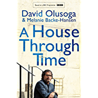 A House Through Time (English Edition)