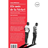 Els nois de la Nickel (Antípoda Book 48) (Catalan Edition)