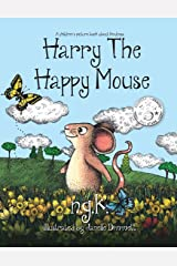Harry The Happy Mouse: Teaching children to be kind to each other. Paperback