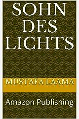 Sohn des Lichts: Amazon Publishing (German Edition) Kindle Edition