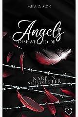 Angels deserve to die: Narbenschwester Kindle Ausgabe