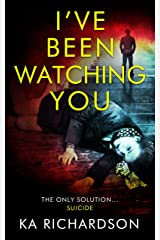 I've Been Watching You (The Forensic Files Book 2) Kindle Edition