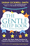 The Gentle Sleep Book: Gentle, No-Tears, Sleep Solutions for Parents of Newborns to Five-Year-Olds