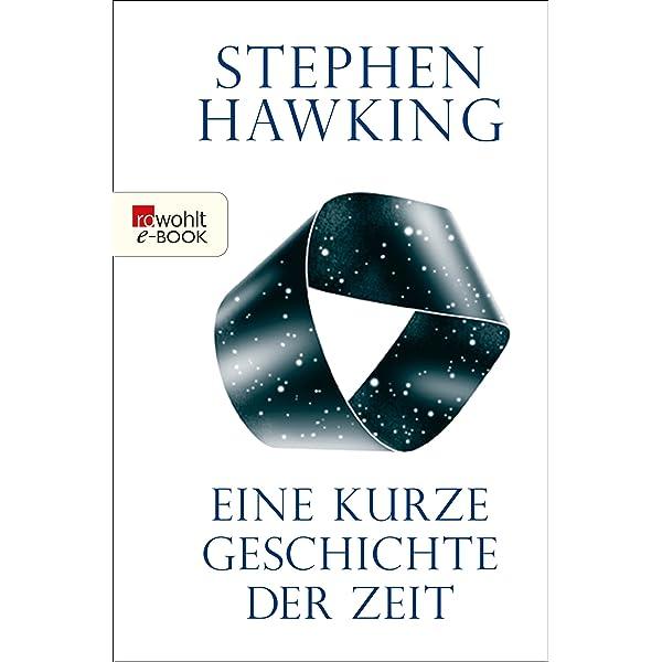 Eine kurze Geschichte der Zeit (German Edition) eBook ...