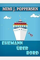 Ehemann über Bord: Eine Krimikömodie Kindle Ausgabe